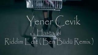 Yener Çevik - HASTA İŞİ TEASER