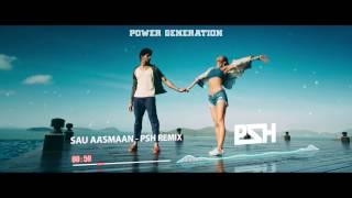 Sau Aasmaan - Armaan Malik, Neeti Mohan (PSH Remix)
