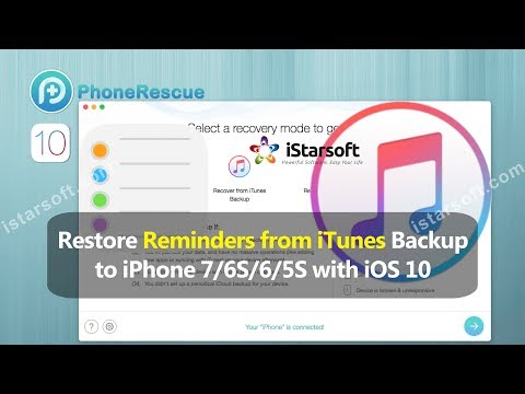 Restore Reminders from iTunes Backup to iPhone 7/6S/6/5S with iOS 10
