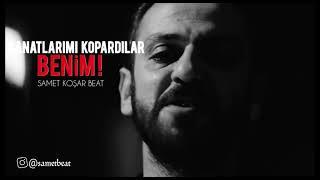SAMET KOŞAR BEAT - KANATLARIMI KOPARDILAR BENİM (ft Çukur Vartolu)