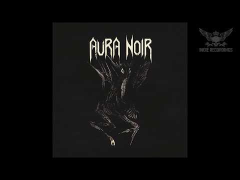 Aura Noir - Aura Noire (Full Album)