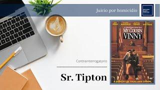 Interrogatorio Y Contrainterrogatorio (Testigo De La Fiscalía) - Mi Primo Vinny