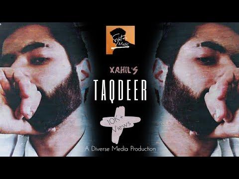 Xahil - Taqdeer ft. Sibtain (Official Music Video)