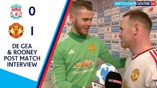 Liverpool 0-1 Manchester United : De Gea & Rooney Interview