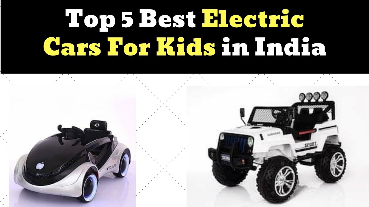 Top 5 Best Electric Car For Kids In India At Lowest Price Online