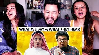 JORDINDIAN | WHAT WE SAY VS WHAT THEY HEAR | Reaction by Jaby!