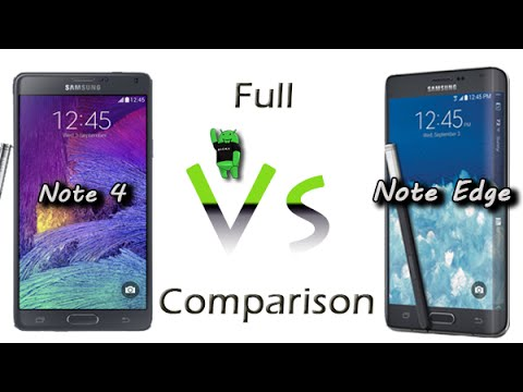 Galaxy Note 4 vs Galaxy Note Edge - Side by Side Comparison