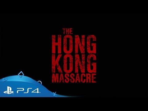 The Hong Kong Massacre | Release Trailer | PS4
