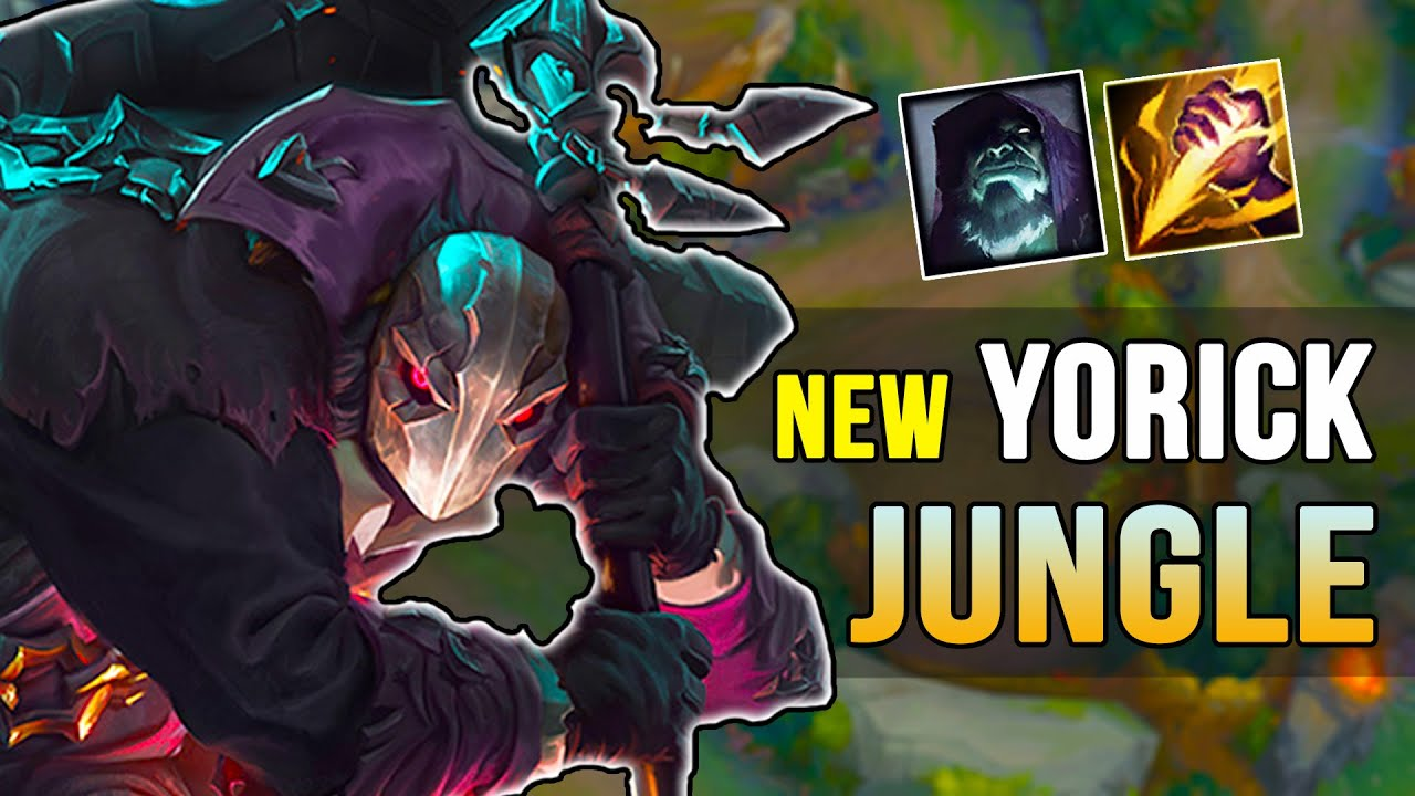 NEW REWORK YORICK JUNGLE - Early/Mid Gameplay - League of Legends - YouTube
