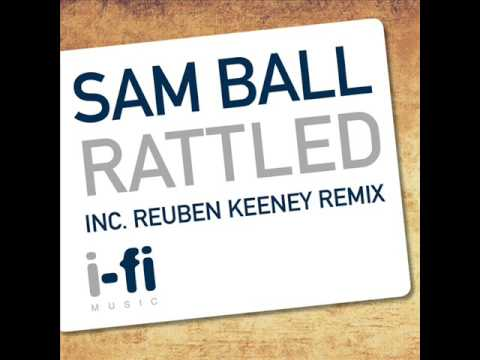 Sam Ball - Rattled (Original Mix)