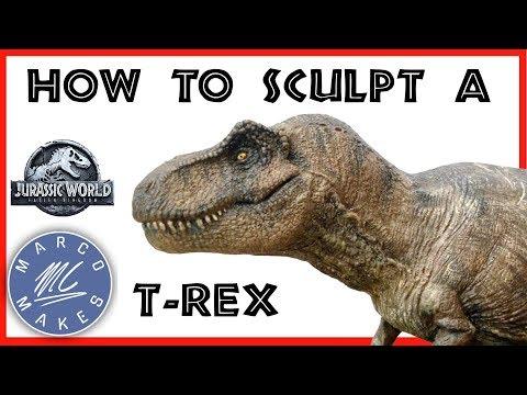 Sculpting a T - REX figure - JURASSIC WORLD FALLEN KINGDOM - How to make a homemade dinosaur toy