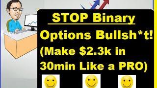 Make $2,300 in 30min Binary Options SECRET EXPOSED!!!! (#3)
