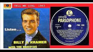 Billy J Kramer & The Dakotas - Tell Me Girl 'Vinyl'