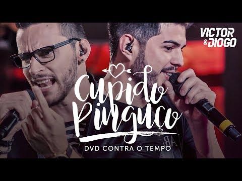 Victor & Diogo - Cupido Pinguço | DVD Contra o Tempo