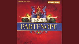 Partenope, HWV 27: Act I Scene 3: L' Amor ed il Destin (Both Love and Fate shall meet) (Partenope)