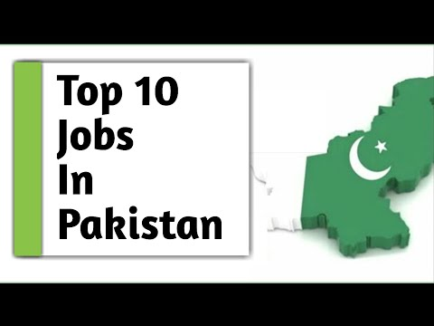 10 Highest Paying Jobs in Pakistan (2017-2018)