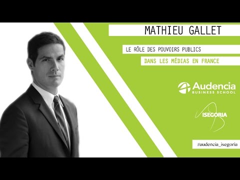 """""""Les services publics dans les médias"""" par Mathieu Gallet"""