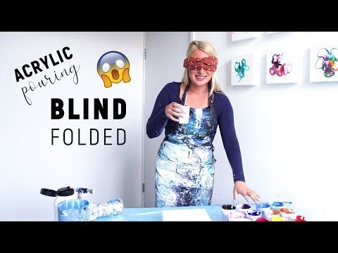 BLINDFOLD Acrylic Pouring 😱 DON'T try this at HOME Alone!
