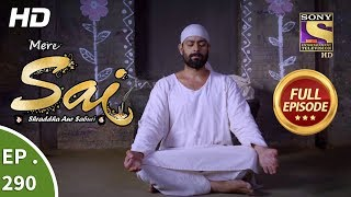 Mere Sai - Ep 290 - Full Episode - 2nd November, 2018