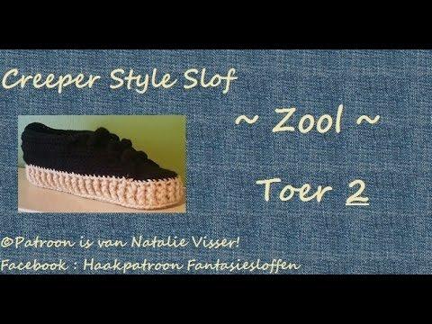 Creeper Style Slof Zool Toer 2 Youtube