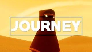 Journey - Bölüm 1 - MUHTEŞEM!