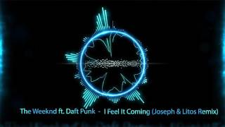 The Weeknd Ft Daft Punk - I Feel It Coming (Joseph & Litos Remix)