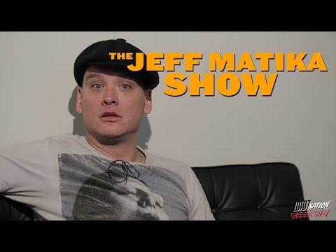 The Jeff Matika Show - MATT SKIBA (Blink 182, Alkaline Trio) S02E01 - Green Day