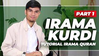 Download #eps2 TUTORIAL IRAMA QURAN - KURDI (Part 1) | MUZAMMIL HASBALLAH