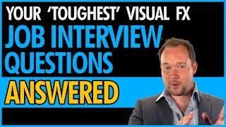 VFX Job Interview Questions - Top 5 Tips (For 3D Artists)