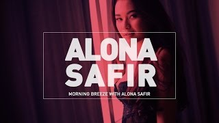 Morning Breeze with Alona Safir