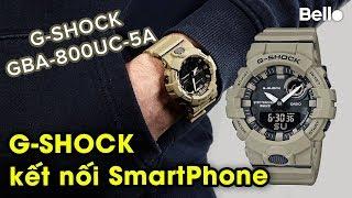 Unbox, hướng dẫn sử dụng G Shock kết nối Smartphone GBA-800UC-5A