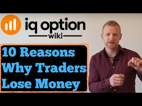 10 Reasons Why 90% of All Traders Lose Money | IQ Option Wiki
