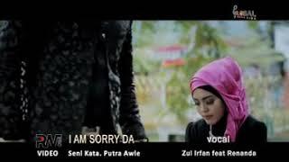 ZUL IRFAN ft RENANDA - I'M SORRY DA - lagu minang terbaru