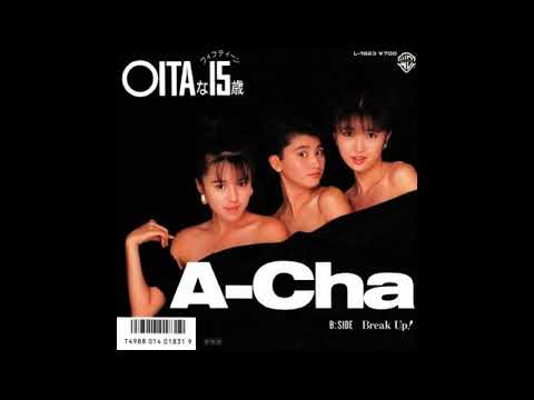 A-Cha「OITAな15歳(フィフティーン)」