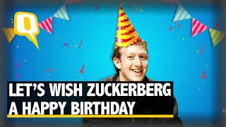 Happy Birthday Mark Zuckerberg! Here's Your Year End Review | The Quint The Quint is celebrating Facebook CEO Mark Zuckerberg's 35th birthday and here's a look at why this year's birthday isn't going to be a very 'happy' one for ..., From YouTubeVideos