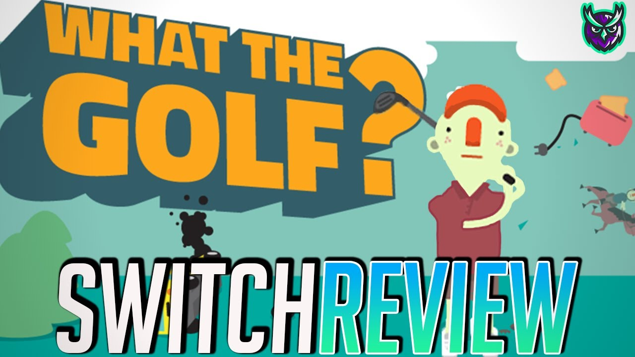 What The Golf Switch Review - Funniest Game of 2020? (Video Game Video Review)