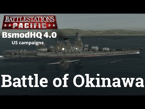 BsmodHQ 4.0 - Battle of Okinawa (US campaign)