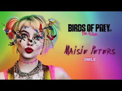 Maisie Peters Smile From Birds Of Prey The Album Official Audio