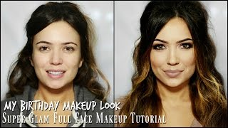 Birthday Makeup Tutorial | Super Glam Full Face Tutorial