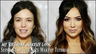 Birthday Makeup Tutorial | Super Glam Full Face Tutorial