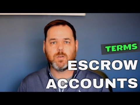 Financial Terms - Escrow Accounts
