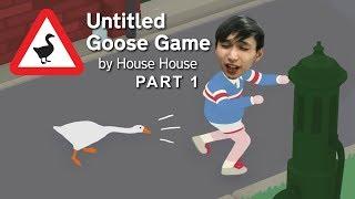 SingSing Untitled Goose Game - Part 1