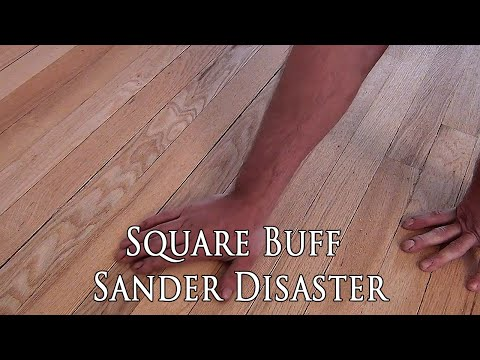 Square Buff Floor Sanders Cheap Fix Mostly