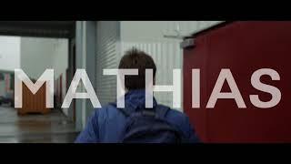 Mathias (Trailer)
