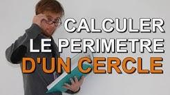Perimetre d'un Cercle - Methode de Calcul et Exemples !