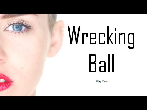 Wrecking Ball (Lyrics) - Miley Cyrus - YouTube