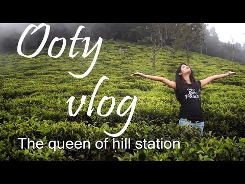 Ooty vlog | family trip | all about ooty