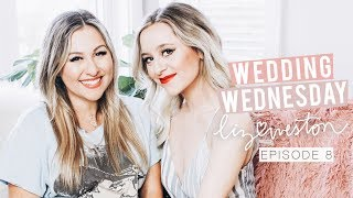 PANICKED ABOUT THE WEDDING?! | Wedding Wednesday - Episode 8