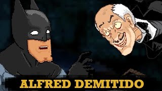 BATMAN PRECISA DEMITIR ALFRED - AnimaBITS