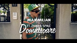 Maximilian - Domnișoare feat. Zhao & Spike [Videoclip oficial]